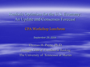Realistic Optimism for the U.S. Economy: An Update and Consensus Forecast