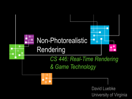 Non-Photorealistic Rendering CS 446: Real-Time Rendering & Game Technology