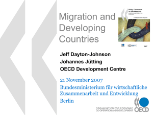 Migration and Developing Countries 21 November 2007