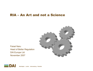 RIA – An Art and not a Science Faisal Naru