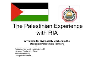 The Palestinian Experience with RIA Occupied Palestinian Territory