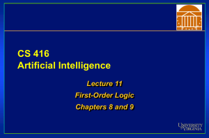 CS 416 Artificial Intelligence Lecture 11 First-Order Logic