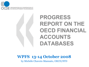 PROGRESS REPORT ON THE OECD FINANCIAL ACCOUNTS