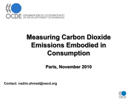 Measuring Carbon Dioxide Emissions Embodied in Consumption Paris, November 2010