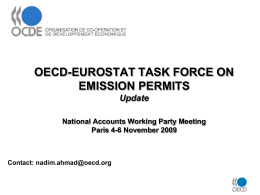 OECD-EUROSTAT TASK FORCE ON EMISSION PERMITS Update National Accounts Working Party Meeting