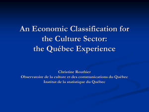 An Economic Classification for the Culture Sector: the Québec Experience