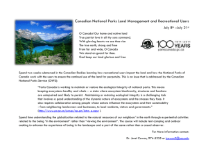 Canadian National Parks Land Management and Recreational Users July 8 –July 21