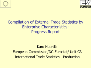 Compilation of External Trade Statistics by Enterprise Characteristics: Progress Report Karo Nuortila