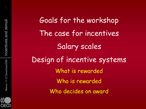 1 Goals for the workshop The case for incentives Salary scales