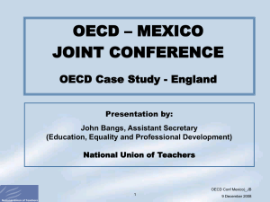 OECD – MEXICO JOINT CONFERENCE OECD Case Study - England