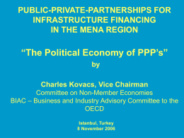 """The Political Economy of PPP's"" PUBLIC-PRIVATE-PARTNERSHIPS FOR INFRASTRUCTURE FINANCING IN THE MENA REGION"