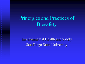 Principles and Practices of Biosafety Environmental Health and Safety San Diego State University