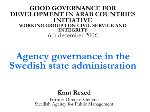 Agency governance in the Swedish state administration GOOD GOVERNANCE FOR