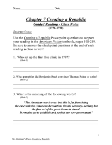 Chapter 7 Creating a Republic Guided Reading - Class Notes Instructions: