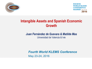 Intangible Assets and Spanish Economic Growth Fourth World KLEMS Conference