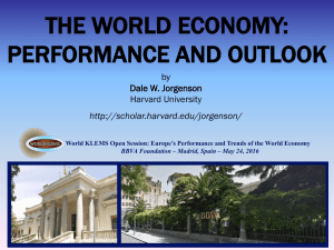THE WORLD ECONOMY: PERFORMANCE AND OUTLOOK by Dale W. Jorgenson