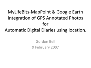 MyLifeBits-MapPoint & Google Earth Integration of GPS Annotated Photos for