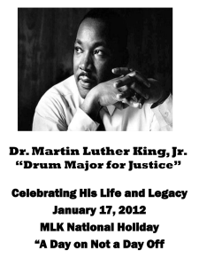Dr. Martin Luther King, Jr. Celebrating His Life and Legacy