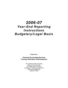 2006-07 Year-End Reporting Instructions Budgetary/Legal Basis