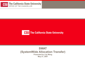 SWAT (SystemWide Allocation Transfer) 1 Presented by Lily Wang