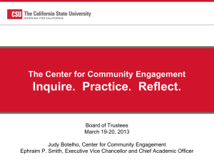 Inquire.  Practice.  Reflect. The Center for Community Engagement