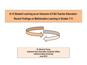 K-12 Student Learning as an Outcome of CSU Teacher Education:
