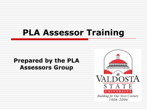 PLA Assessor Training Prepared by the PLA Assessors Group