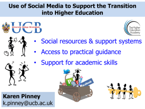 • Social resources & support systems • Access to practical guidance
