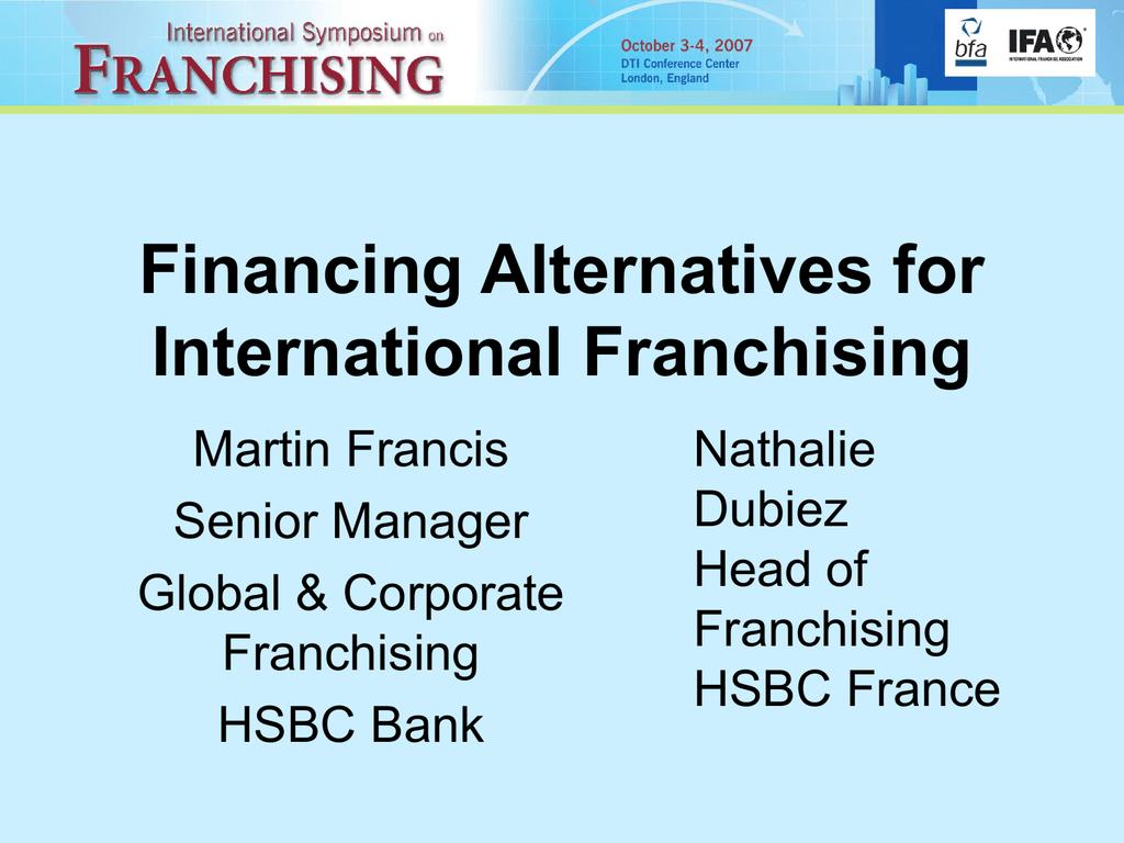Financing Alternatives for International Franchising