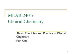 MLAB 2401: Clinical Chemistry Basic Principles and Practice of Clinical Chemistry