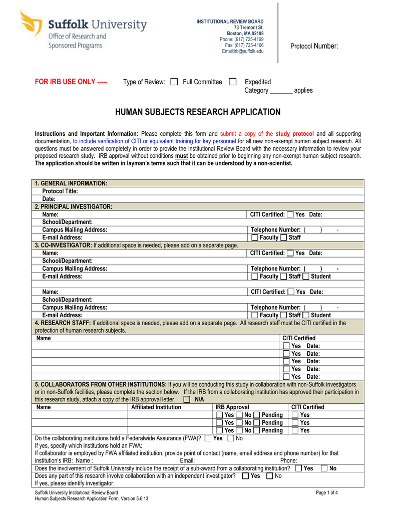HUMAN SUBJECTS RESEARCH APPLICATION Number: FOR IRB USE ONLY