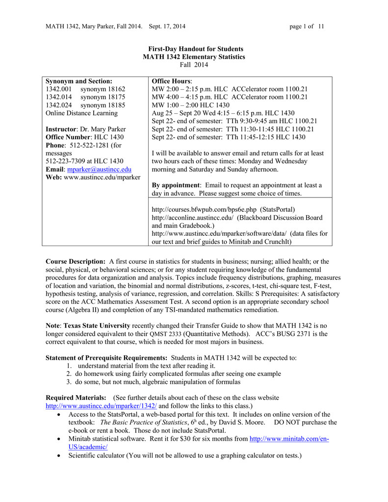 First-Day Handout for Students MATH 1342 Elementary Statistics Synonym and  Section: Office Hours
