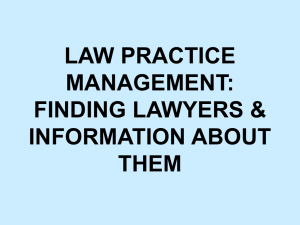 LAW PRACTICE MANAGEMENT: FINDING LAWYERS & INFORMATION ABOUT