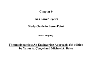 Chapter 9 Gas Power Cycles Study Guide in PowerPoint