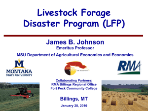Livestock Forage Disaster Program (LFP) James B. Johnson Billings, MT