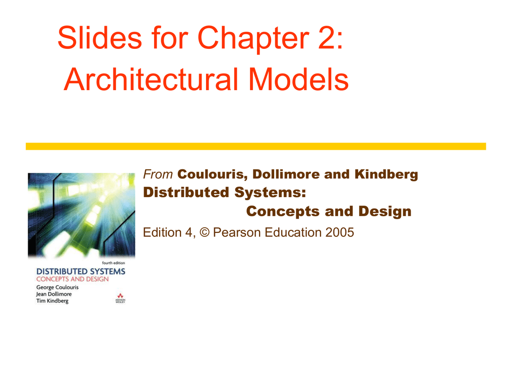 Slides For Chapter 2 Architectural Models Distributed Systems Concepts And Design