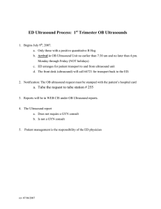 ED Ultrasound Process:  1 Trimester OB Ultrasounds