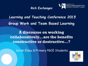 A discourse on working collaboratively…are the benefits constructive or destructive…?