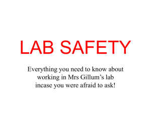 LAB SAFETY Everything you need to know about