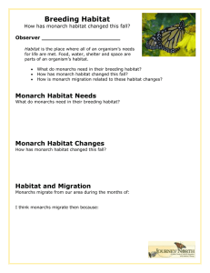 Breeding Habitat  How has monarch habitat changed this fall? Observer _______________________