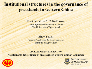 Institutional structures in the governance of grasslands in western China Zhao Yutian