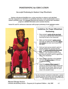 POSITIONING for EDUCATION  Successful Positioning for Students Using Wheelchairs