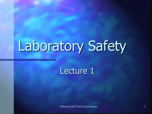 Laboratory Safety Lecture 1 Chemical & Fuels Engineering 1