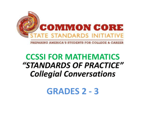 "GRADES 2 - 3 CCSSI FOR MATHEMATICS ""STANDARDS OF PRACTICE"" Collegial Conversations"