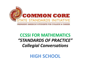 "HIGH SCHOOL CCSSI FOR MATHEMATICS ""STANDARDS OF PRACTICE"" Collegial Conversations"