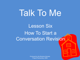 Talk To Me Lesson Six How To Start a Conversation Revision