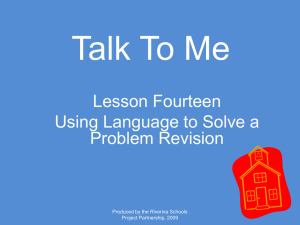 Talk To Me Lesson Fourteen Using Language to Solve a Problem Revision