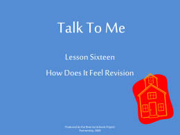 Talk To Me Lesson Sixteen How Does It Feel Revision