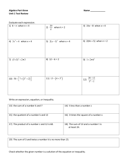 Algebra Part three  Name ____________ Unit 1 Test Review