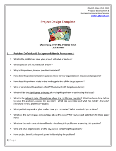 Project Design Template  1. Problem Definition & Background (Needs Assessment):